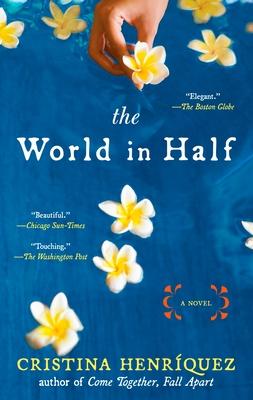 The World in Half - Henriquez, Cristina