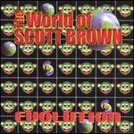 The World of Scott Brown