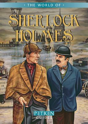 The World of Sherlock Holmes - Brimacombe, Peter