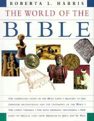 The World of the Bible - Harris, Roberta