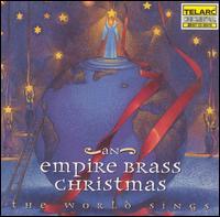 The World Sings: An Empire Brass Christmas - Empire Brass