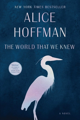 The World That We Knew - Hoffman, Alice