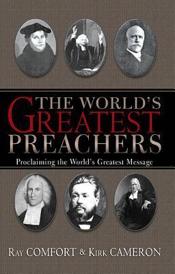 The World's Greatest Preachers - Comfort, Ray, Sr.