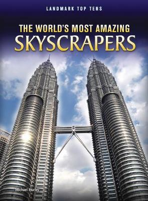 The World's Most Amazing Skyscrapers - Hurley, Michael