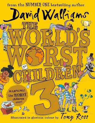 The World's Worst Children 3 - Walliams, David