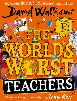 The World's Worst Teachers - Walliams, David