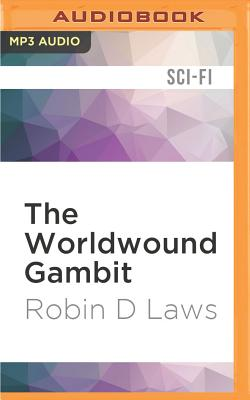The Worldwound Gambit - Laws, Robin D, and Levine, Noah Michael (Read by)
