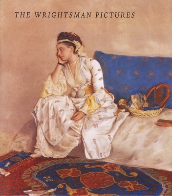 The Wrightsman Pictures - Fahy, Everett (Editor), and Rosenberg, Pierre (Introduction by), and Barker, Elizabeth (Contributions by)