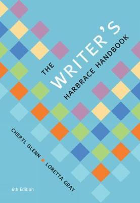 The Writer's Harbrace Handbook - Glenn, Cheryl, and Gray, Loretta S.