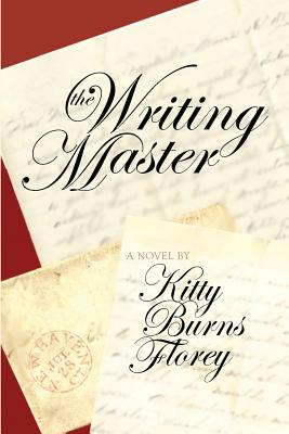 The Writing Master - Florey, Kitty Burns