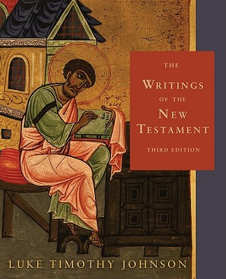 The Writings of the New Testament - Johnson, Luke Timothy