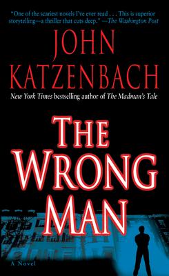 The Wrong Man - Katzenbach, John