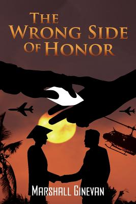 The Wrong Side of Honor - Ginevan, Marshall