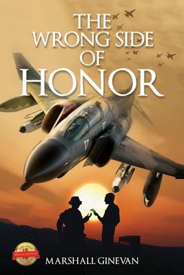 The Wrong Side of Honor - Ginevan, Marshall