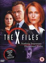 The X-Files: Nothing Important Happened Today