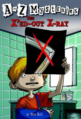 The X'Ed-Out X-Ray - Roy, Ron