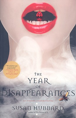The Year of Disappearances - Hubbard, Susan