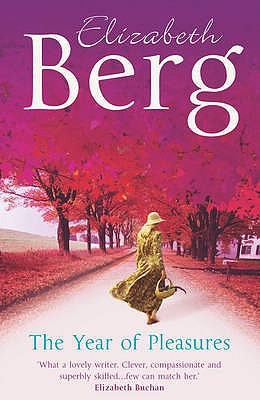 The Year of Pleasures - Berg, Elizabeth