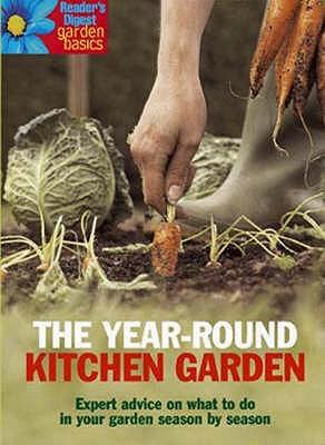The Year-Round Kitchen Garden -