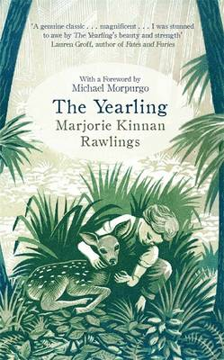The Yearling - Rawlings, Marjorie Kinnan, and Morpurgo, Michael, M. B. E. (Introduction by)