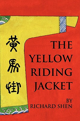 The Yellow Riding Jacket - Shen, Richard