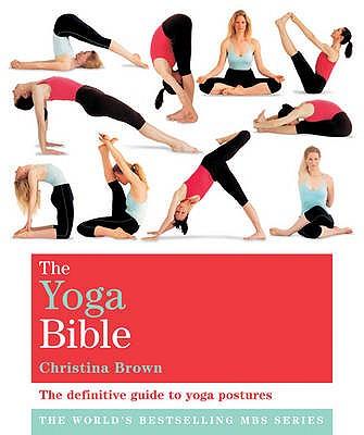 The Yoga Bible: Godsfield Bibles - Brown, Christina
