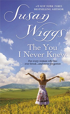 The You I Never Knew - Wiggs, Susan