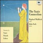 The Ysaÿe Connection
