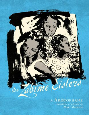 The Zabime Sisters - Aristophane