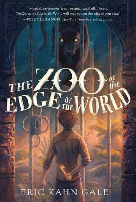 The Zoo at the Edge of the World - Gale, Eric Kahn
