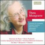 Thea Musgrave: Concerto for Orchestra; Clarinet Concerto; Horn Concerto; Etc.