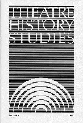 Theatre History Studies 1986, Vol. 6 - Engle, Ron (Editor)