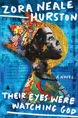 Their Eyes Were Watching God - Hurston, Zora Neale