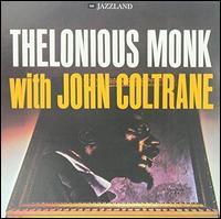 Thelonious Monk with John Coltrane [LP] [2009] - Thelonious Monk / John Coltrane