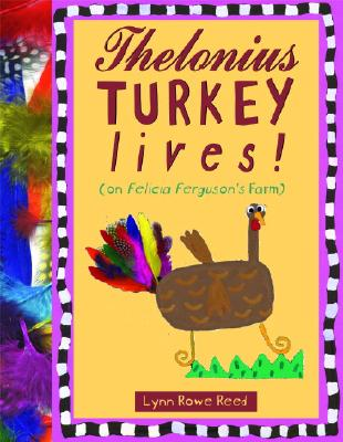 Thelonius Turkey Lives! -