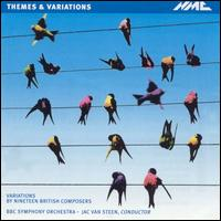 Themes and Variations: Variations by Nineteen British Composers - BBC Symphony Orchestra; Jac van Steen (conductor)