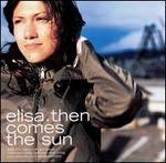 Then Comes the Sun