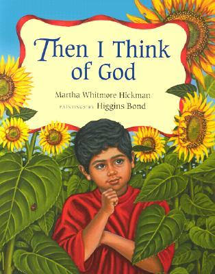 Then I Think of God - Hickman, Martha Whitmore