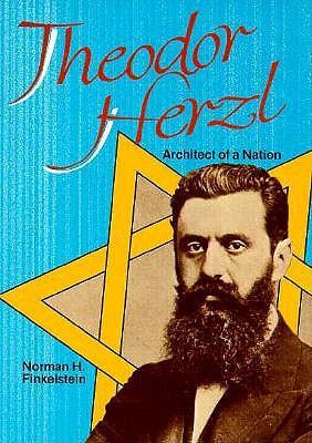 Theodor Herzl - Finkelstein, Norman H