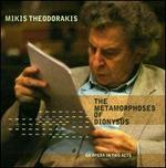 Theodorakis: The Metamorphoses of Dionysus