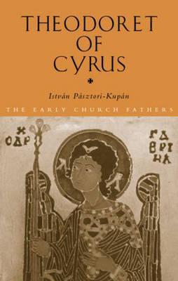 Theodoret of Cyrus - Pasztori Kupan, Istvan