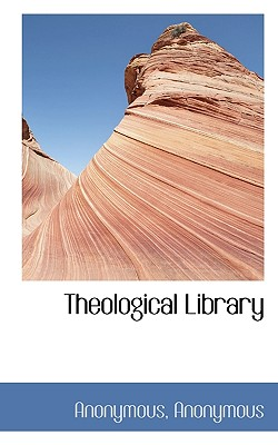 Theological Library - Anonymous