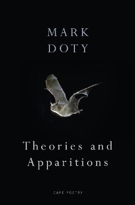 Theories and Apparitions - Doty, Mark