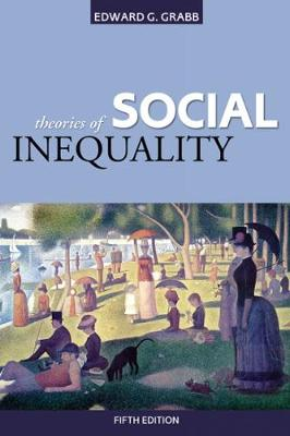 Theories of Social Inequality - Grabb, Edward G
