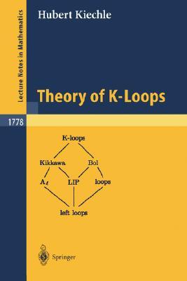 Theory of K-Loops - Kiechle, Hubert