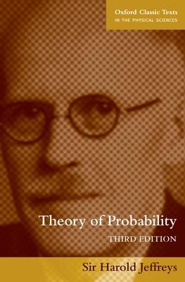 Theory of Probability - Jeffreys, Harold, and Jeffreys, Sir Harold