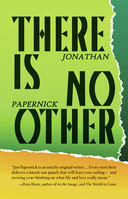 There Is No Other - Papernick, Jonathan