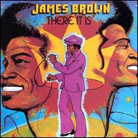 There It Is - James Brown