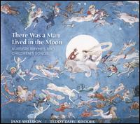 There Was a Man Lived in the Moon: Nursery Rhymes and Children's Songs - Alexandre Oguey (oboe); Andrew Barnes (bassoon); Genevieve Lang (harp); Jacqueline Cronin (viola); James Fortune (flute);...