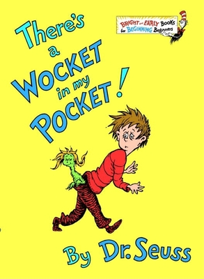 There's a Wocket in My Pocket! - Seuss, Dr.